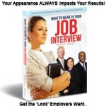 What to Wear to Your Job Interview - By Tonya Wells - Buy Your Copy Now!