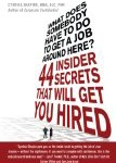 What Does Somebody Have To Do Around Here to Get Hired 44 Insider Secrets